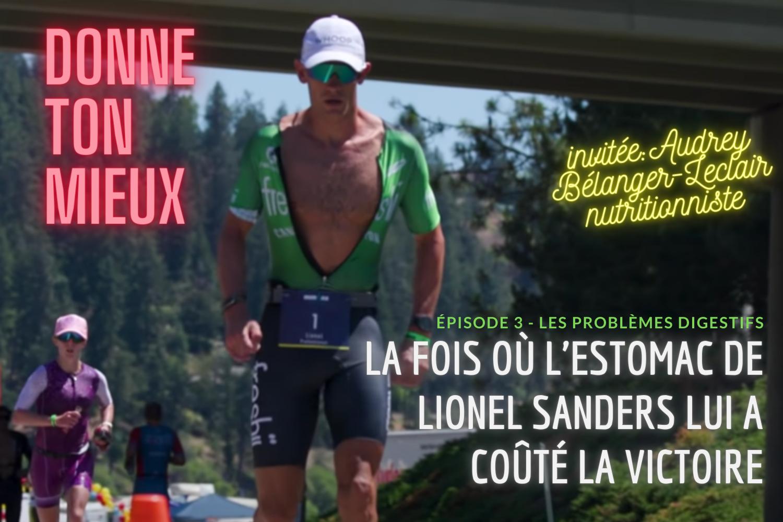 Lionel Sanders problèmes digestion